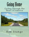 Going Home: Cycling Through The Heart of America (2014)