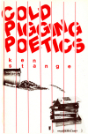 Cold Pigging Poetics (1981)